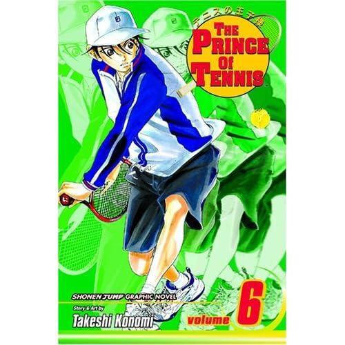 The Prince of Tennis: v. 6 (Prince of Tennis) by Takeshi Konomi (Artist, Author) (2-Jun-2008) Paperback