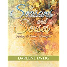 Seasons and Senses: Poetry & Other Thoughts