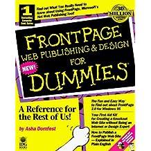 Frontpage Web Publishing & Design for Dummies by Asha Dornfest (1996-12-30)