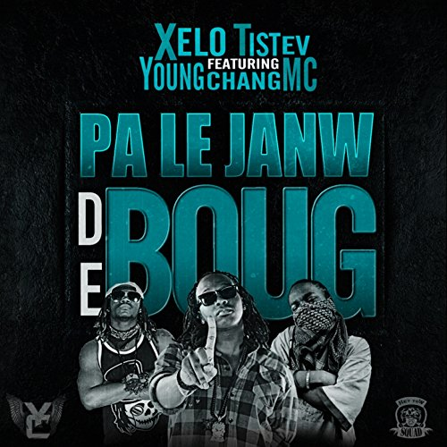 #Pljdb (Feat. Young Chang MC) [Pa Le Janw De Boug] [Explicit]