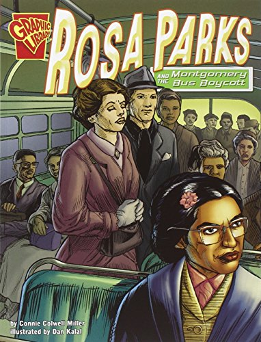 Rosa Parks and the Montgomery Bus Boycott (Graphic History) por Connie Rose Miller