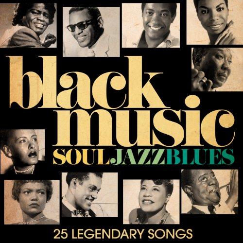 Black Music - Soul, Jazz & Blues...