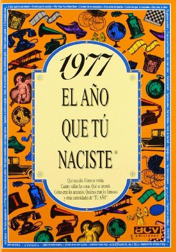 Descargar Libro 1977 El año que tu naciste de Rosa Collado Bascompte