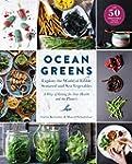 Ocean Greens: Explore the World of Ed...