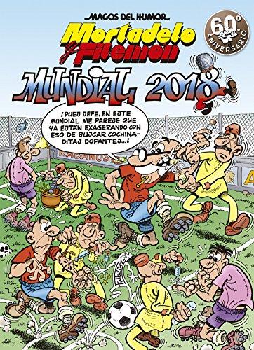Mortadelo y Filemón. Mundial 2018 (Magos del Humor 188) (Bruguera Clásica) por Francisco Ibáñez