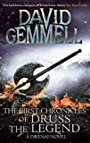 The First Chronicles Of Druss The Legend (Drenai)
