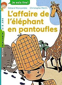 """Afficher """"L'affaire de l'éléphant en pantoufles"""""""
