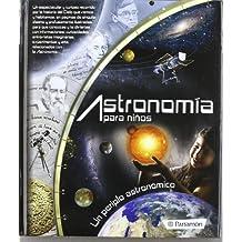 Astronomía Para Niños (Arte y ciencias para niños)