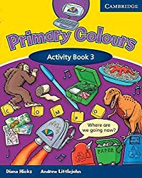 [(Primary Colours 3 Activity Book)] [By (author) Diana Hicks ] published on (October, 2003)