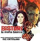 Bisturi, La Mafia Bianca & Sequestro di Persona