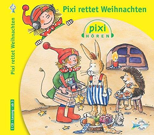 Preisvergleich Produktbild Pixi Hören. Pixi rettet Weihnachten: 1 CD