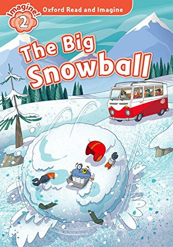 Oxford Read and Imagine 2. The Big Snowball MP3 Pack