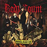 Body Count: Manslaughter (Audio CD)