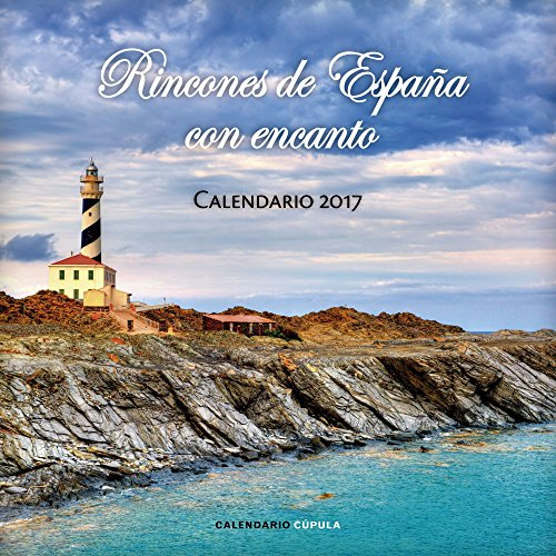 Calendario Rincones De España Con Encanto 2017 (Calendarios y agendas)