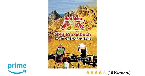 Gps Praxisbuch Red Bike : Gps praxisbuch garmin gpsmap serie der praktische umgang für