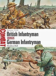 British Infantryman vs German Infantryman - Somme 1916 (Combat 5) by Stephen Bull (20-Jan-2014) Paperback