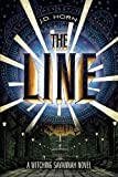 The Line (Witching Savannah, Book One) by J. D. Horn