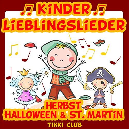 Kinder Lieblingslieder: Herbst, Halloween & St. Martin