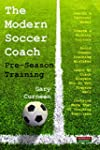 The Modern Soccer Coach: Pre-Season T...