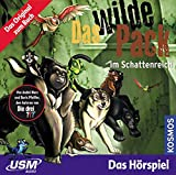 Das wilde Pack (Folge 8) - Das wilde Pack im Schattenreich (Audio CD): Fantastisches Hörspiel für starke Kinder ab 5 Jahren