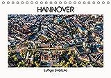 Hannover - Luftige Einblicke (Tischkalender 2018 DIN A5 quer): Eindrucksvolle Perspektiven auf Hannover aus der Luft. (Monatskalender, 14 Seiten ) ... [Apr 13, 2017] fotowelt-heise, k.A.