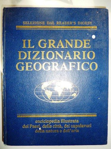 il-grande-dizionario-geografico-enciclopedia-illustrata-dei-paesi-delle-citta-dei-capolavori-della-n