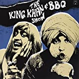 Songtexte von The King Khan & BBQ Show - What's for Dinner?