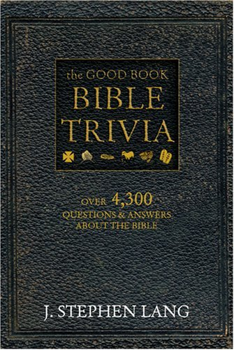 The Good Book Bible Trivia by j.stephen lang (2008-08-02)
