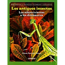 56ad3a624d Los antiguos insectos/The Ancient Insects (Coleccion Osito de Anteojos)