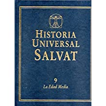 HISTORIA UNIVERSAL SALVAT. Vol. 9. LA EDAD MEDIA.