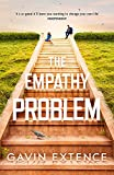 The Empathy Problem: It's never too late to change your life - Gavin Extence