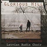 Glorious Hill - Bryars, Vasks, Esenvalds