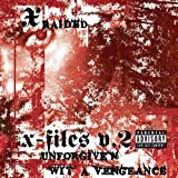 Songtexte von X‐Raided - X-Filez, Volume 2: Unforgiven Wit A Vengeance