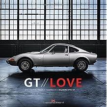 GT Love: 50 Years of Opel GT