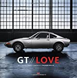 GT Love: 50 Years Opel GT