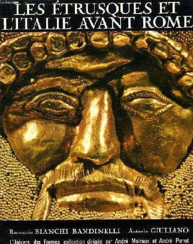 Les etrusques et l'Italie avant rome par Bianchi/Giulian