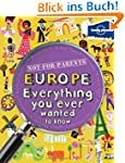 Not for Parents Europe: Everything Yo...