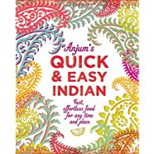 Anjum's Quick & Easy Indian by Anjum Anand (2014-03-13)