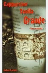 Cappuccino Vanilla Grande Kindle Ausgabe