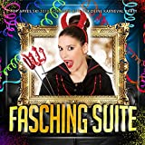 Fasching Suite - Top Apres Ski 2016 Schlager Hits für deine Karneval Party [Explicit]