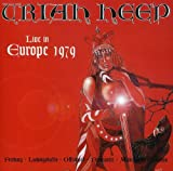 Uriah Heep: Live in Europe 1979 (Audio CD)