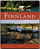 Faszinierendes FINNLAND - Ein Bildband mit über 90 Bildern - FLECHSIG Verlag (Faszination)