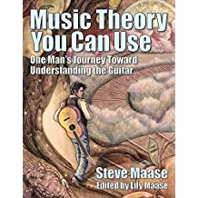 Music Theory You Can Use: A Guitarist's Handbook