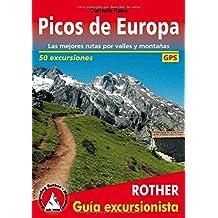 Picos de Europa. Las mejores rutas por valles y montañas. 50 excursiones. Guía Rother. (Rother Guía excursionista)