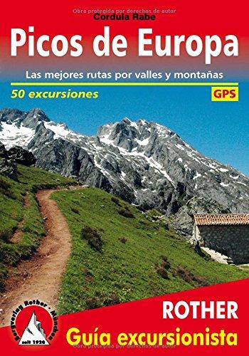 Picos de Europa. Las mejores rutas por valles y montañas. 50 excursiones. Guía Rother. por VV.AA.