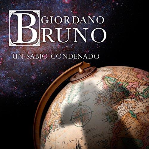 Giordano Bruno [Spanish Edition]  Audiolibri
