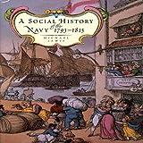 Social History of the Navy 1793-1815