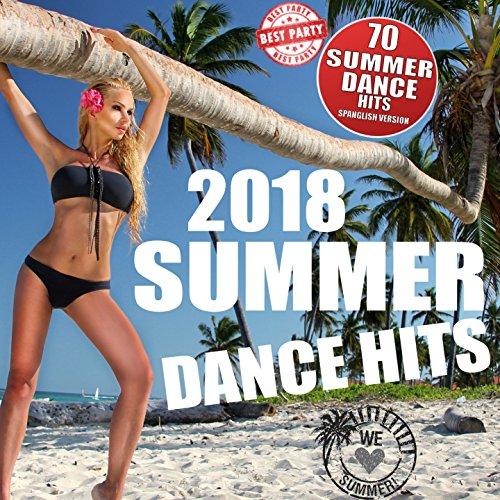 Summer Dance Hits 2018 (70 Dan...
