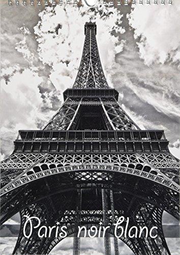 Paris noir blanc (Calendrier mural 2018 DIN A4 vertical): La capitale Paris en noir et blanc, vue d'un taxi (Calendrier mensuel, 14 Pages ) (Calvendo ... [Kalender] [Apr 01, 2017] Bodenstaff, Petrus