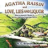 Agatha Raisin and Love, Lies and Liquor: Agatha Raisin, Book 17